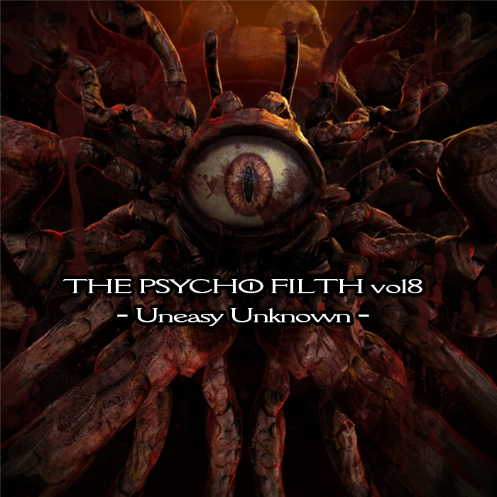 THE PSYCHO FILTH vol8 -Uneasy Unknown-