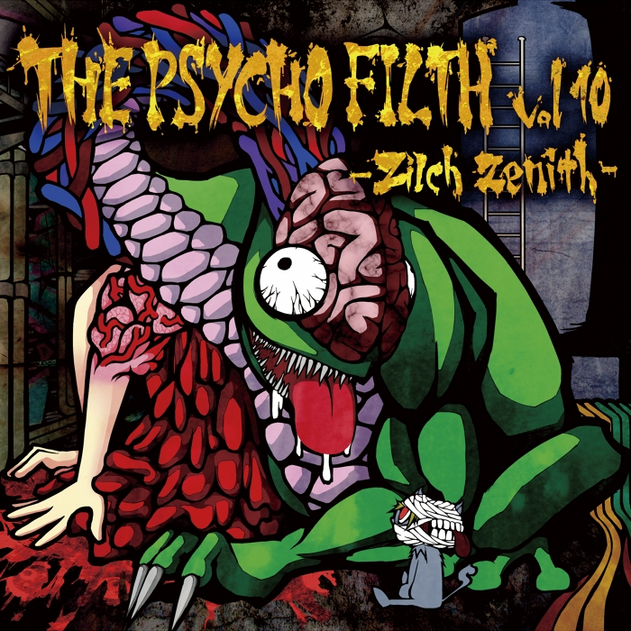 THE PSYCHO FILTH vol10 -Zilch Zenith-